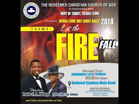 SIERRA LEONE HOLY GHOST RALLY 2018 || LET THE FIRE FALL Mp3