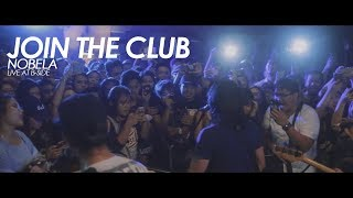 Join The Club - Nobela (Live at B-Side)
