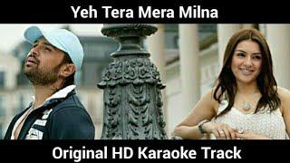 Yeh Tera Mera Milna Original HD Karaoke Track - YouTube