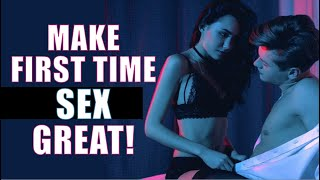 First Time Sex: Best Advice For Virgins For A Great First Time