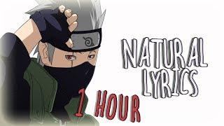 「Nightcore」Natural - Imagine Dragons【1 HOUR】 ♪♪ (Lyrics)