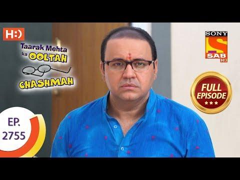 Taarak Mehta Ka Ooltah Chashmah - Ep 2754 - Full Episode