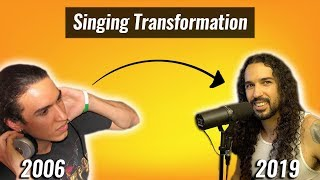 My 13 Year Singing Transformation