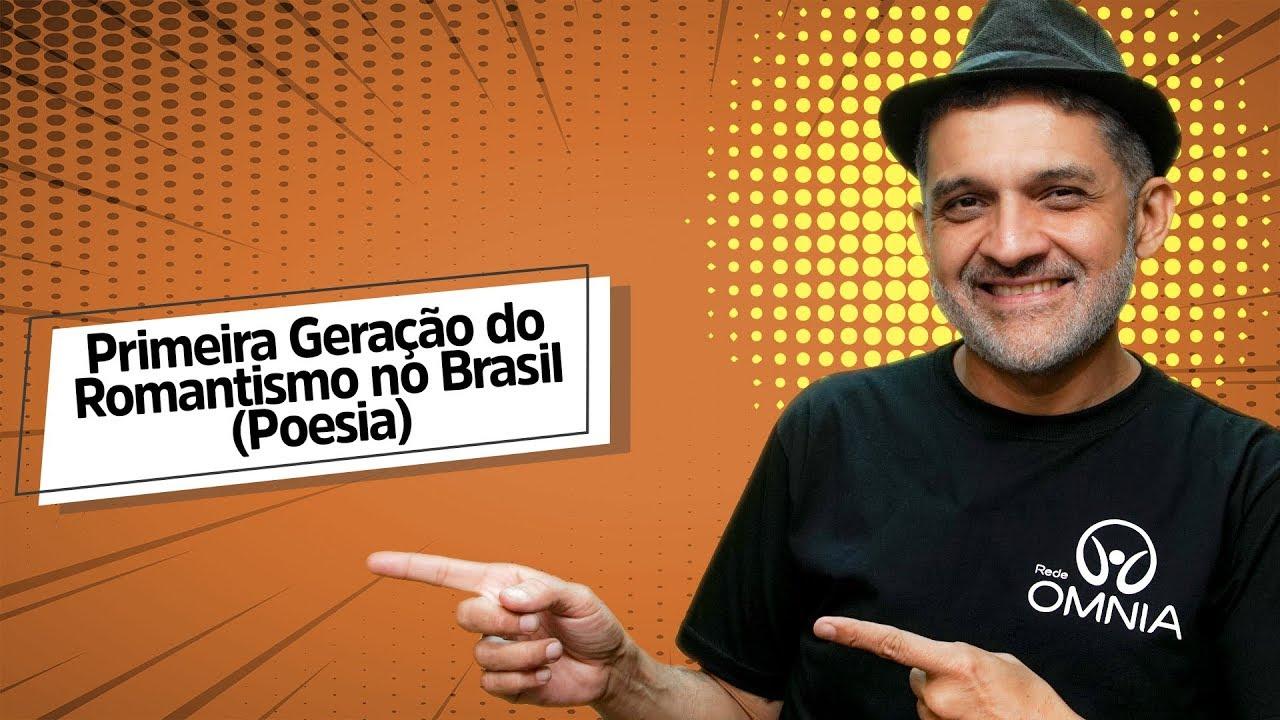 Primeira Geração do Romantismo no Brasil (Poesia)