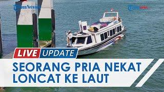 Kronologi 1 Penumpang Speedboat Nekat Loncat ke Laut, Sang Motoris Ungkap Kesaksian saat Kejadian