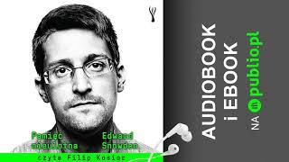 Pamięć nieulotna. Edward Snowden. Audiobook PL