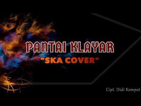 PANTAI KLAYAR - SKA COVER (Lyric Video) Mp3