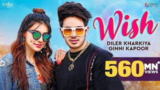 Wish - Diler Kharkiya Ft. Ginni Kapoor | New Song 2020 | Haryanvi songs | Sumeet Singh | Moto Song
