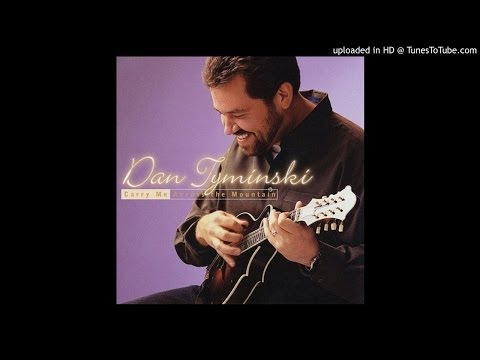 Dan Tyminski - Think About You Every Day