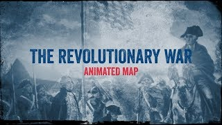 The Revolutionary War: Animated Map