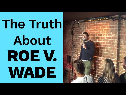 Comedian's clever take on Roe V. Wade