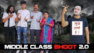 MIDDLE CLASS BHOOT 2.0 || Sumit Bhyan - MIDDLE