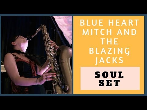 Blue-Heart Mitch And The Blazin' Jacks Video
