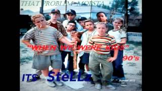 When We Were Kids - Mobsta Stellz  ( Growing Pains Ludacris dtp )