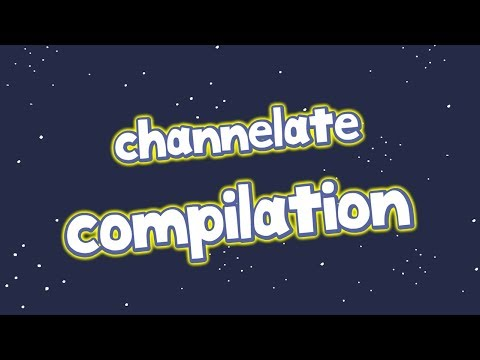 Channelate Compilation - 02