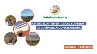 UN DÉVELOPPEMENT LOCAL SOUTENU : LA COMMUNE ANJOMAN'ANKONA