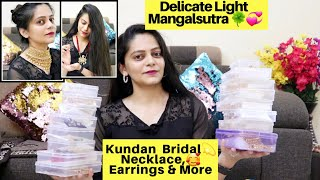 Huge Affordable Jewellery Haul | Designer Delicate Mangalsutra,Kundan Diamond Necklace,Bridal Set