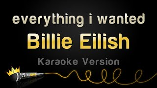 Billie Eilish   Everything I Wanted (Karaoke Version)