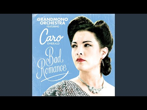 Bad Romance (feat. Caro Emerald)