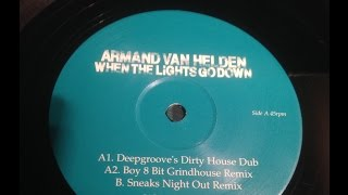 Armand Van Heldon - When The Lights Go Down - Deepgrooves Dirty House Dub
