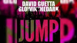 David Guetta & GLOWINTHEDARK - Jump (Official Audio)