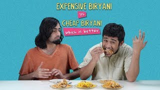 Expensive Vs Cheap Biryani: Which Is Better? | Ft. Akshay & Rohit | Ok Tested