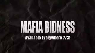 MAFIA BIDNESS THE ALBUM AVAILABLE EVERYWHERE THIS FRIDAY 7/31