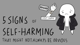 5 Not Obivous Signs of Self Harm