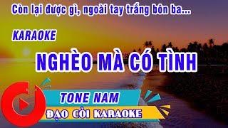NGHEO MA CO TINH KARAOKE TONE NAM