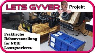 Praktische Höhenverstellung für den Lasergravierer | Neje Laser