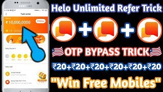 {Helo Unlimited Refer Trick} Otp Bypass Trick | Best No.1 Earning Application | Free Paytm Cash
