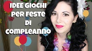 IDEE GIOCHI PER FESTE DI COMPLEANNO e VLOG del MIO COMPLEANNO!