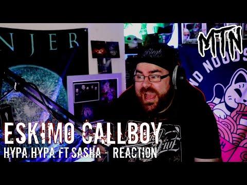 WHAT JUST HAPPENED?! - ESKIMO CALLBOY - HYPA HYPA FT. SASHA - REACTION - MENTAL!