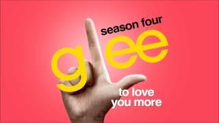 To Love You More   Glee [HD FULL STUDIO]