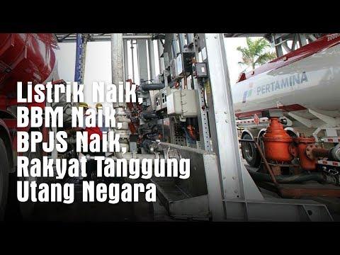 Listrik Naik, BBM Naik, BPJS Naik, Rakyat Tanggung Utang Negara