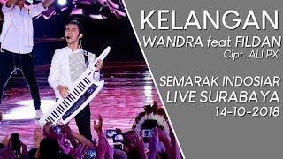 SUMPAH MERINDING WANDRA Feat FILDAN   KELANGAN (LIVE SEMARAK INDOSIAR Surabaya) #SURABAYA #INDOSIAR