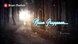 💞 Tamil Sad Love Whatsapp Status 💞 Lyrical Video 💞 Brain Medias
