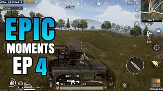 Epic Moments EP. 4 | DRIVE BY &  Grenades | PUBG Mobile