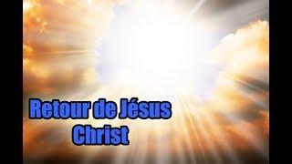 Retour de Jésus Christ - Quand Jésus Christ revient?