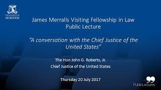 In Conversation with the Chief Justice of the United States