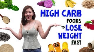 11 Carbs You Should Be Eating To Lose Weight FAST   Joanna Soh