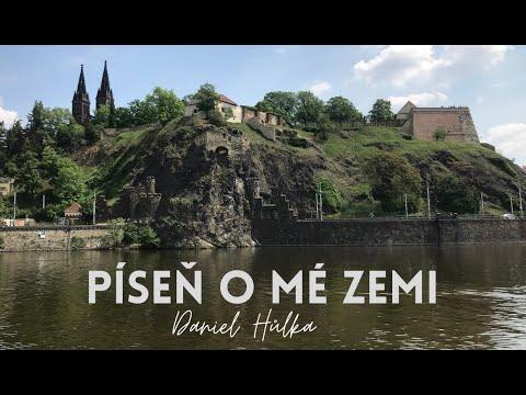 Daniel Hůlka - Píseň o mé zemi