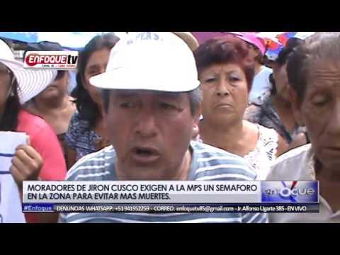 MORADORES DEL JIRON CUSCO EXIGEN A LA MPS UN SEMAFORO EN LA ZONA PARA EVITAR MAS MUERTES