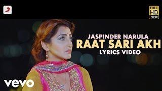 Jaspinder Narula - Raat Saari Akh | Lyric Video | Mitthiyan