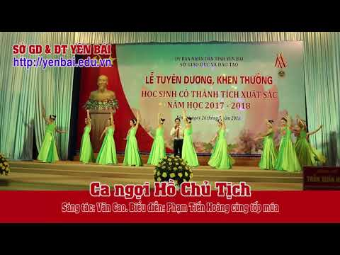 Ca ngợi Hồ Chủ tịch. Sáng tác: Văn Cao. Biểu diễn: Phạm Tiến Hoàng cùng tốp múa