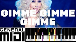 🎼 PRO. MIDI FILE : Gimme! Gimme! Gimme!  CHER