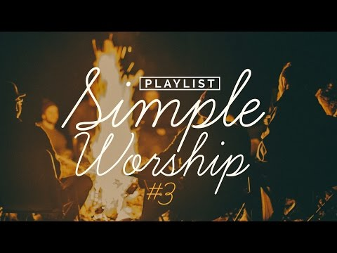 Playlist Simple Worship #3