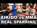 Aikido vs MMA   REAL SPARRING  2017