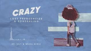 Crazy (Mr. Belt & Wezol Remix) - Zonderling [Download FLAC ...