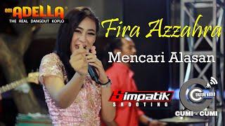 Download lagu Fira Azzahra Mencari Alasan Mp3